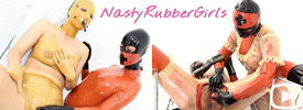 Nasty Rubber Girls - Follow their crazy and kink rubber adventures!